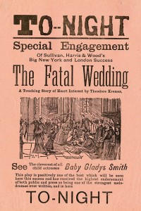 "Mary Pickford Foundation Scrapbook 5 detail - ""The Fatal Wedding"" playbill starring Gladys Smith"
