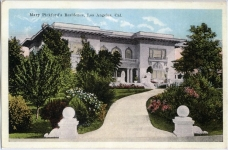 Postcard of Mary Pickford's home - 1917