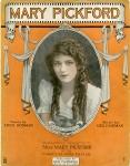 1914 -  Mary Pickford sheet music